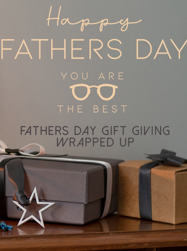 Father's Day gifting, all wrapped up!